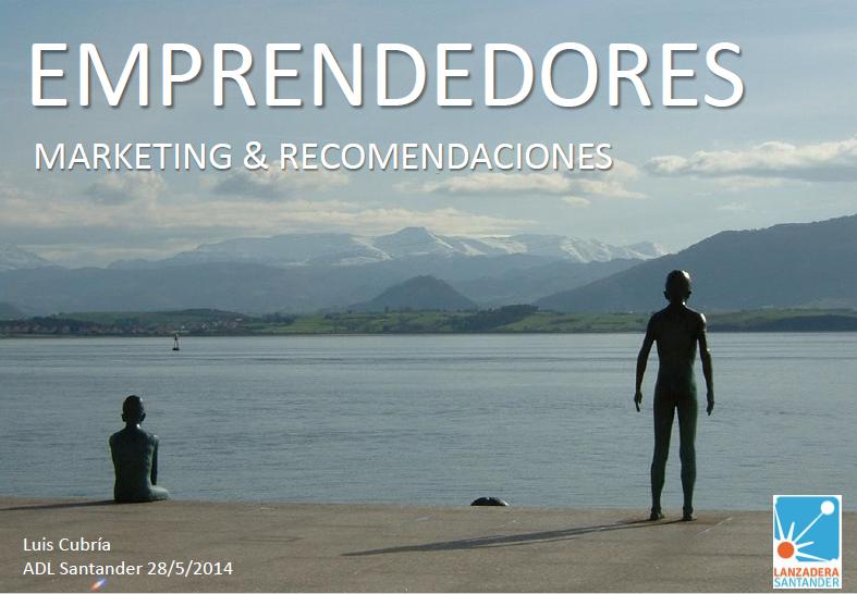 Portada presentación sobre Emprendimiento y Marketing ADL Santander 2014